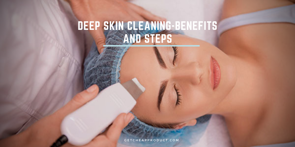 Deep skin cleaning