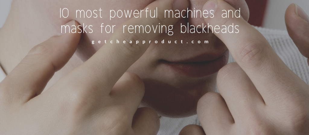 Best Blackhead remover for the nose and face