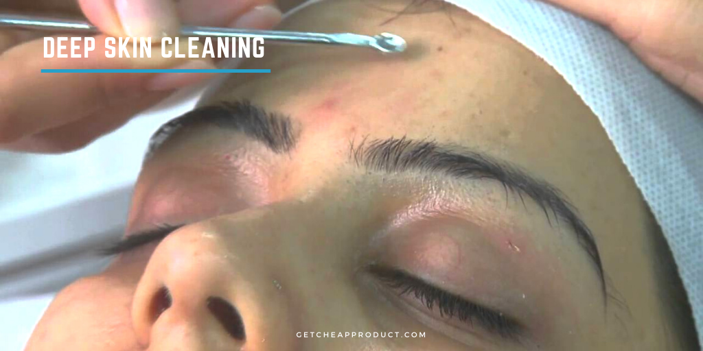 Deep Skin Cleaning-Benefits and Steps